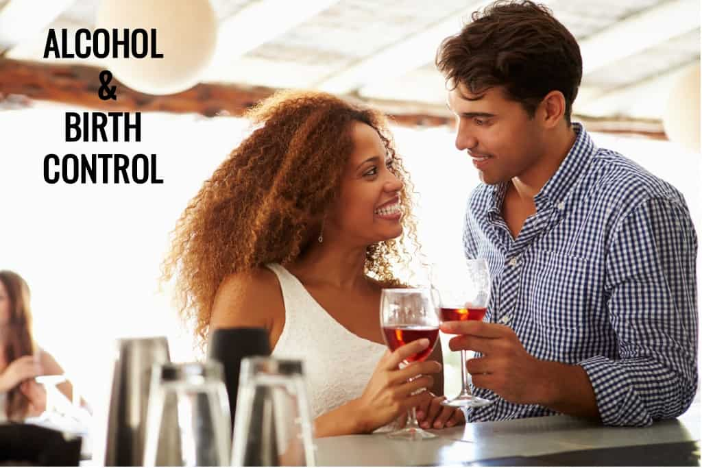 Alcohol and Birth Control